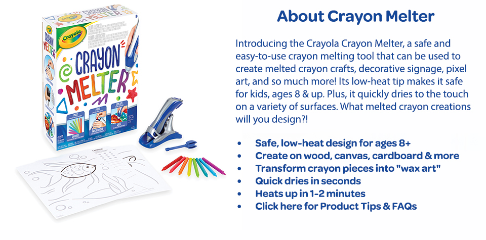 About Crayon Melter